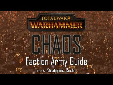 CHAOS ARMY GUIDE! - Total War: Warhammer