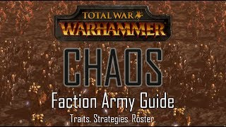Скачать CHAOS ARMY GUIDE Total War Warhammer