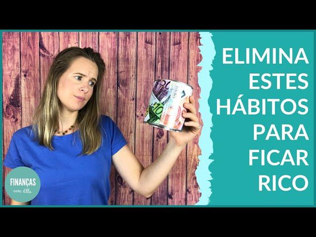 Os 4 piores hábitos de pessoas pobres