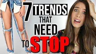 7 Popular Fashion Trends That Need To STOP!