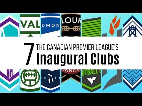 The Canadian Premier League's 7 Inaugural Clubs
