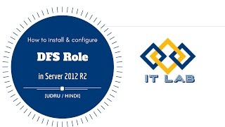 How To install & configure DFS Role in Windows Server 2012 R2 - Step by Step [Urdu / Hindi]