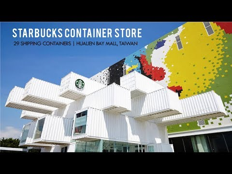 Starbucks Shipping Container Store in Taiwan Hualien Bay Mal