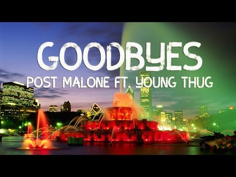post-malone---goodbyes-ft.-young-thug-(lyrics-video)