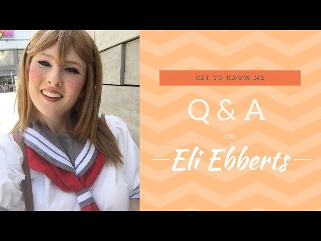 [Vlog] Q & A with Eli Ebberts