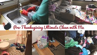 PRE-THANKSGIVING ULTIMATE CLEAN WITH ME | GETTING READY FOR THE HOLIDAYS | WORKING MOM 2018