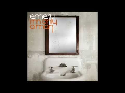 Whoa! Man - Emery