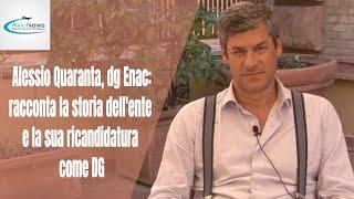 Alessio Quaranta, dg Enac: racconta  la storia dell'ente  e la sua ricandidatura come DG