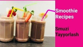 Smoothie Recipes | Smuzi Tayyorlash | Как сделать фруктовый смузи