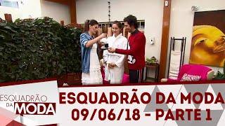 Esquadrão da Moda (09/06/10)   Parte 1