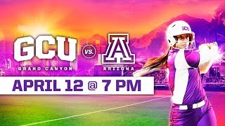 GCU Softball vs. Arizona (DH Game 2) April 12, 2019
