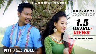 Madurung Khudurung | Kau Bru I Official Music Video | 2019