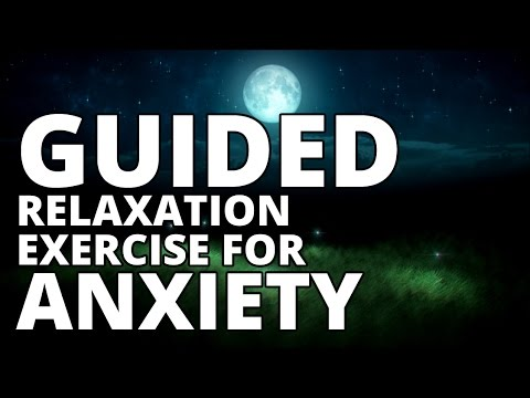 Guided Relaxation Exercise For Anxiety - Mental Health Resources