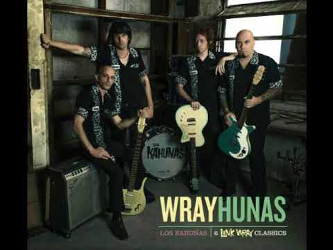 Los Kahunas - Wrayhunas: 6 Link Wray Classics (Full Album)