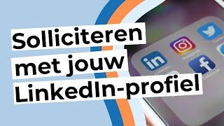 Solliciteren met jouw LinkedIn-profiel screenshot 5