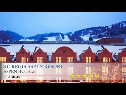 St. Regis Aspen Resort - Aspen Hotels, Colorado