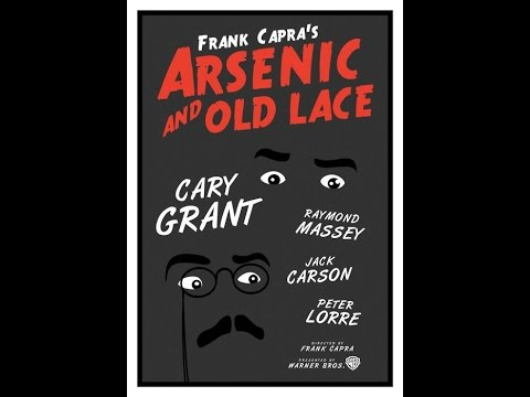 ARSENIC AND OLD LACE 1944 CARY GRANT FRANK CAPRA MOVIE REVIEW PETER LORE