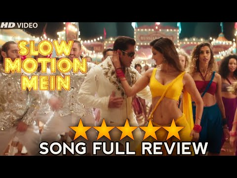 Slow Motion Video Song Full Details Review,Salman Khan,Disha Patani,Ali Abbas Zafar