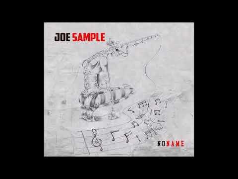 Joe Sample - NoName ( 2017 )