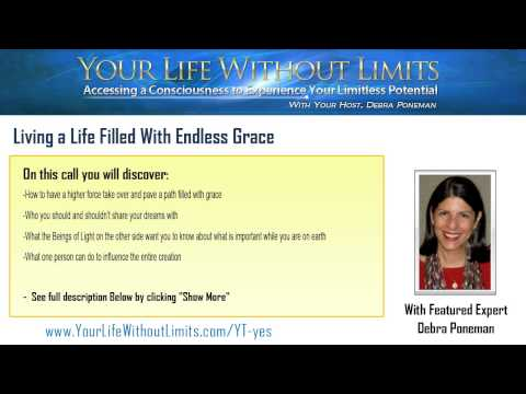 Living a Life Filled With Endless Grace featuring Debra Poneman