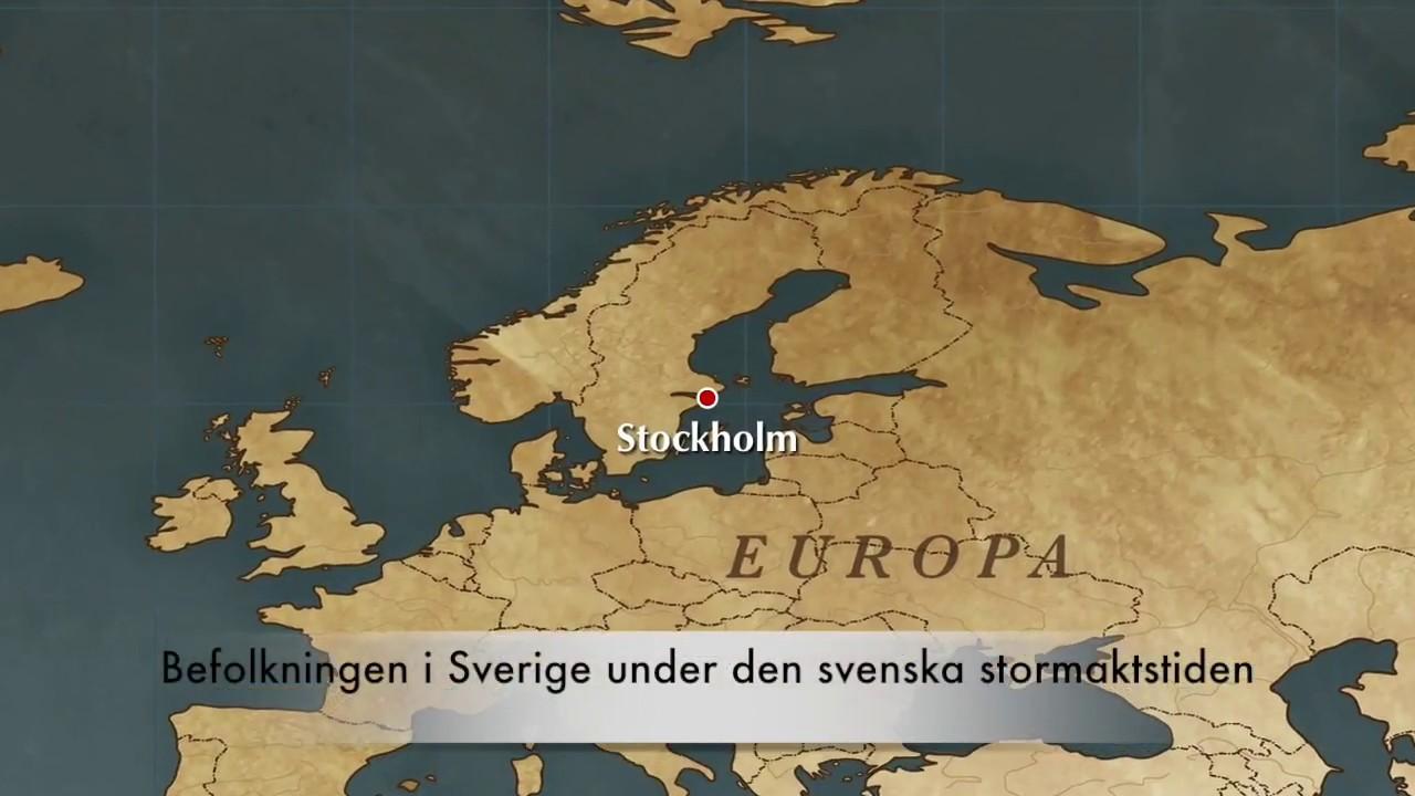 Befolkningen I Sverige Under Den Svenska Stormaktstiden Youtube