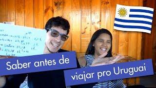 10 coisas que você precisa saber antes de viajar pro Uruguai