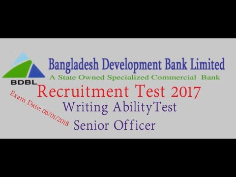 Bangladesh Development Bank Ltd. Recruitment Test 2017 Writing Ability Test  (Senior Officer )