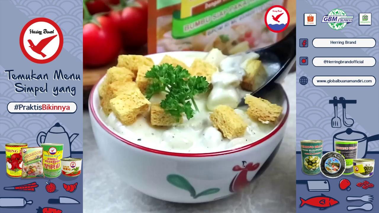 Resep Simple Sup Krim Jamur Ala Herring - YouTube