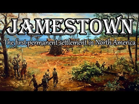 The History Of Jamestown: The First Permanent Settlement In North America