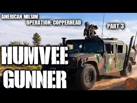 American Milsim Operation: Copperhead Part 3: Humvee Gunner (Polarstar M240 Bravo)