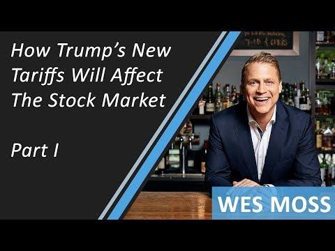 How Trump's New Tariffs Will Affect The Stock Market, Part I