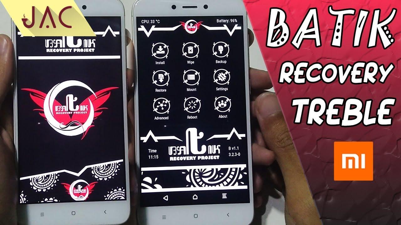 Batik Recovery [Support Treble & Non-Treble/Normal] Santoni - Redmi 4X [JAC  Art Code]