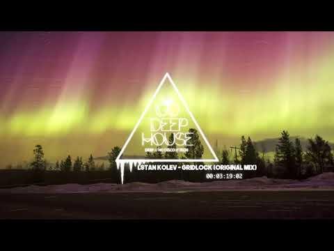 Stan Kolev - Gridlock (Original Mix)