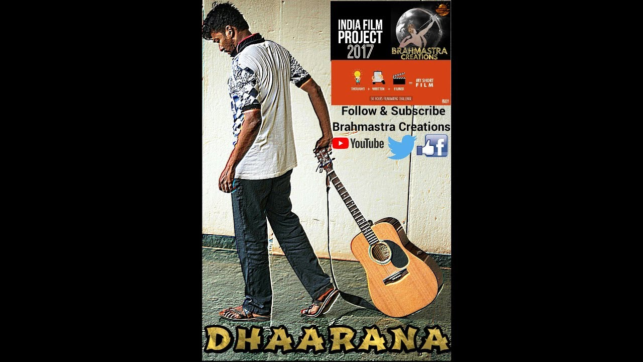 Dhaarana - The Short Film Made For The India Film Project 2017.