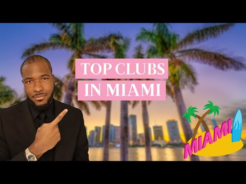 Best Nightclubs in Miami   2021 Pandemic Edition