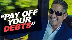 Pay Off Your Debts - Grant Cardone