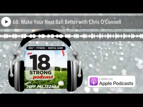 68: Make Your Next Ball Better with Chris O'Connell