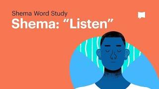 "Word Study: Shema - ""Listen"""