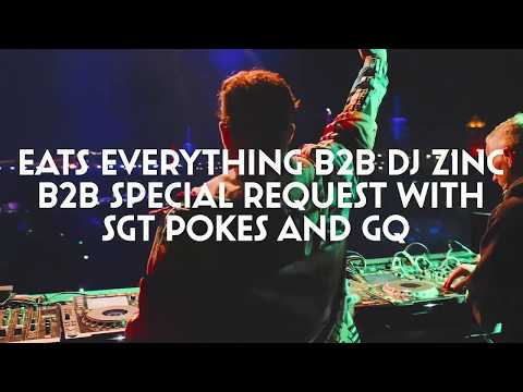 Boomtown CH 10:  Eats Everything B2B DJ Zinc B2B Special Request ft SGT Pokes & MC GQ (Live 2018)