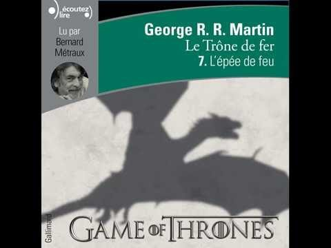 Game Of Thrones Livre Audio 7 Part 4 16 20