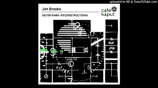 "Jon Brooks ""Zukunft Als Konzept (Reconstruction)"" (2012)"