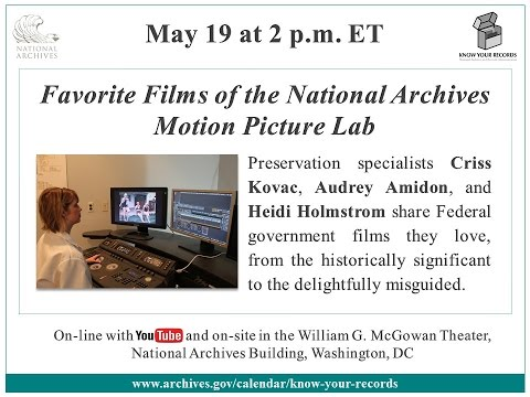 Favorite Films of the National Archives Motion Picture Lab (2016 May 19)