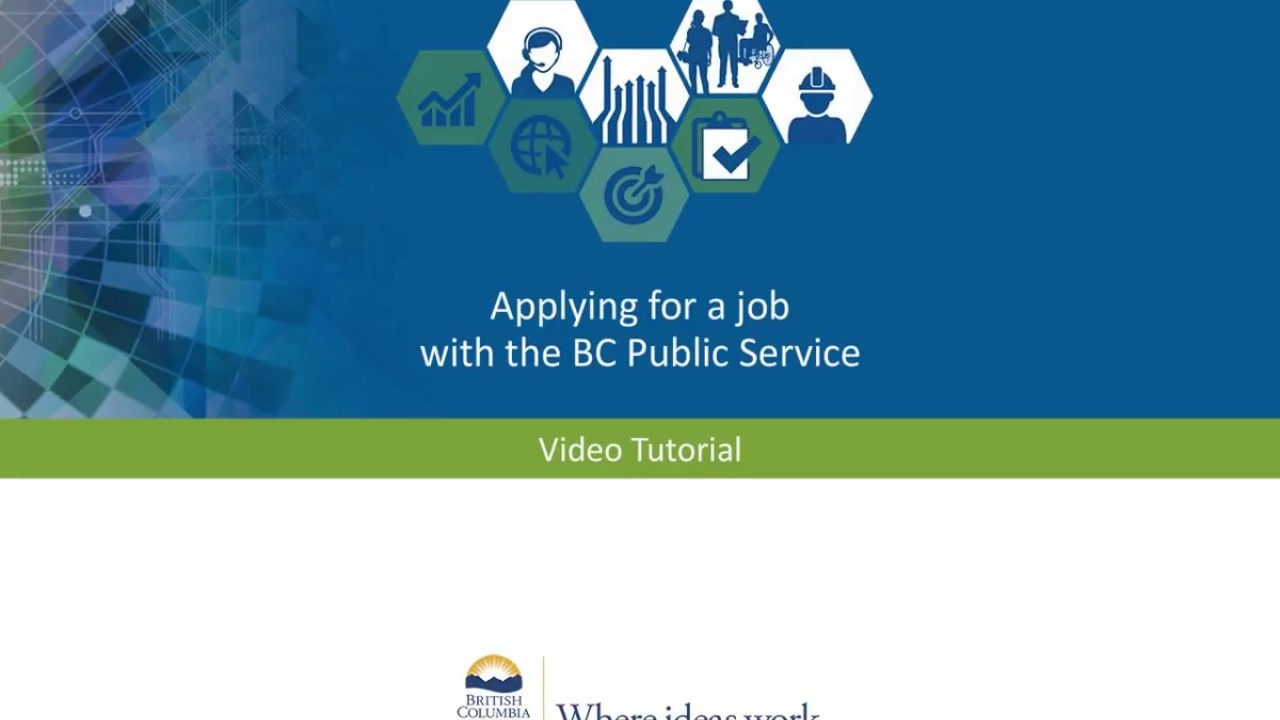 Your Job Application - Province of British Columbia