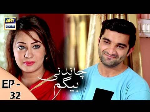 Chandni Begum - Episode 32 - 14th November 2017 - ARY Digital Drama