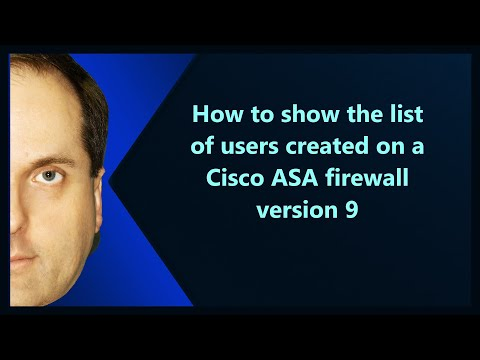 How to show the list of users created on a Cisco ASA firewall version 9