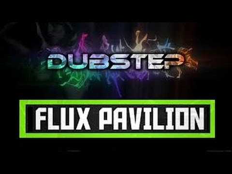 Flux Pavilion  Cracks Flux Pavilion Remix