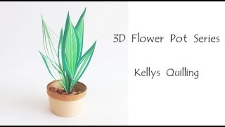3D Quilling Flower Pot Series   Quilling Flower Pot 5 Learning Video