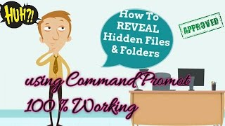 RECOVER/FIND Hidden Files And Folders Due To Virus Using Command Prompt