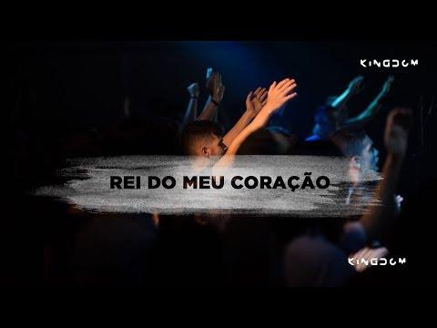 Rei do Meu Coração - Kingdom Music | feat. Gabriella Sampaio