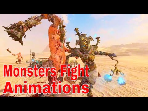 Monsters Fights Unique Animations. Total War Warhammer 2  